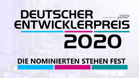+++ Deutscher Entwicklerpreis 2020 – Live-Ticker +++